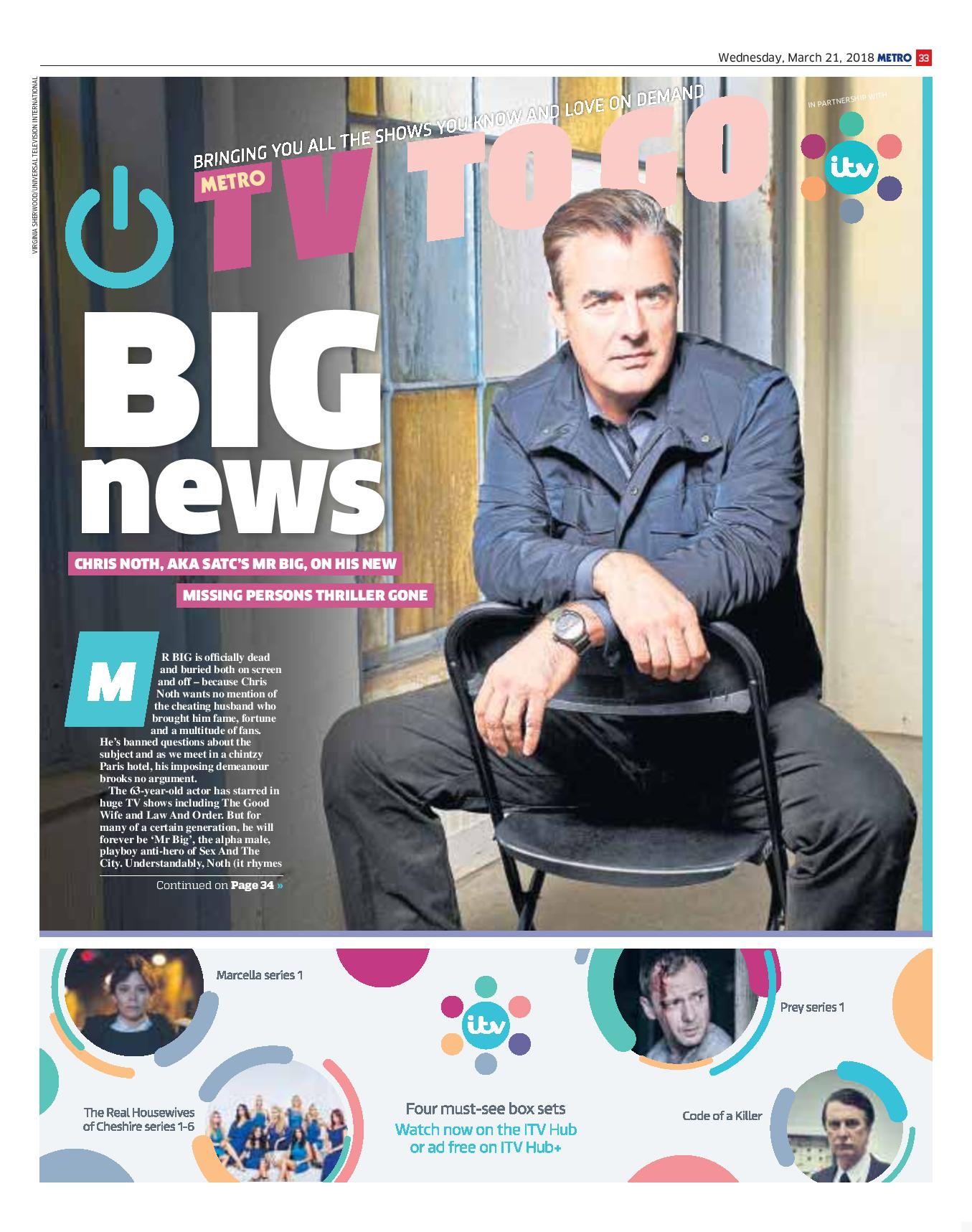 Big News: An Interview With Chris Noth (Metro, 21st Mar 2018)