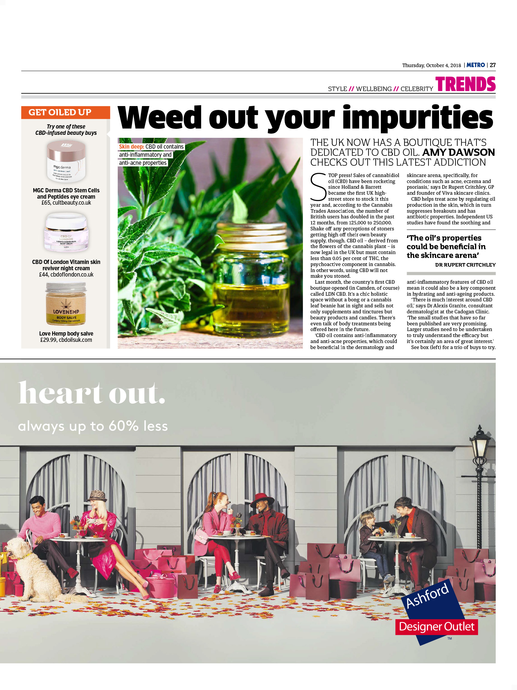 Weed out your impurities: The UK now has a boutique that's dedicated to CBD oil (Metro, 4th Oct 2018)